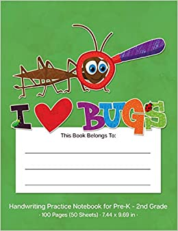 Handwriting Practice Notebook For Pre K 2nd Grade I Love