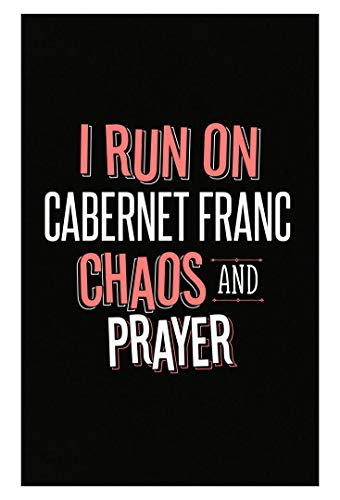 questround I Run On Cabernet Franc Chaos and Prayer - Funny Christian Gift for Men Women - Poster