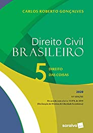 Direito Civil Brasileiro Vol. 5 - 15ª edição de 2020: Direito das Coisas: Volume 5