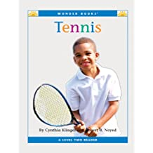 Tennis (Nonfiction Readers: Level 2: Sports)