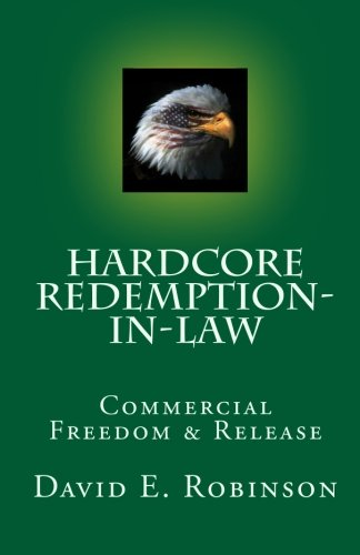 Hardcore Redemption-in-Law: Commercial Freedom & Release