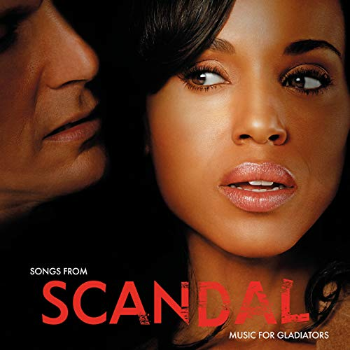 Songs From Scandal: Music For Gladiators (Music From Gladiator)