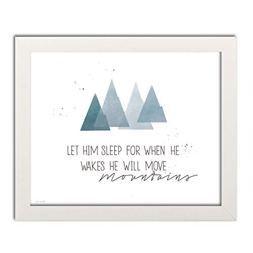 Gango Home Décor Let Him Sleep for When He Wakes He Will Move Mountains; Nursery Decor; One 14x11 White Framed Print