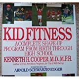 Kid Fitness, Kenneth H. Cooper, 055307332X