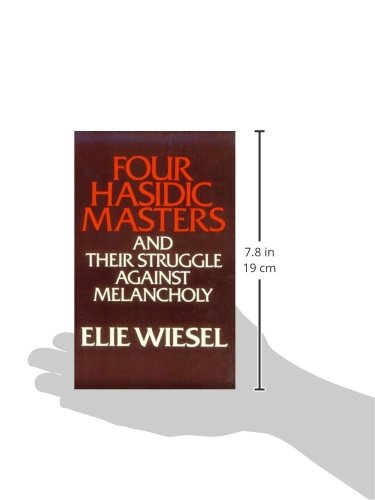 Four Hasidic Masters and Their Struggle Against Melancholy (Ward-Phillips Lectures in English Language and Literature, Vol. 9) by University of Notre Dame Press