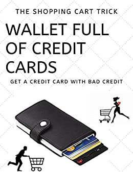 603eac22f WALLET FULL OF CREDIT CARDS: The shopping cart trick, Get a Credit Card With