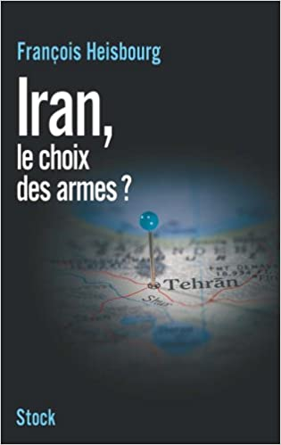 Iran, le choix des armes ? pdf, epub