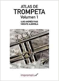 Atlas De Trompeta: Amazon.es: Alberola i Baviera, Vicente