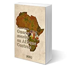 Guerre secrète en Afrique centrale