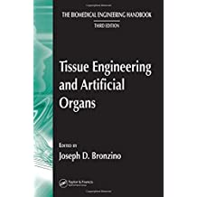 Tissue Engineering and Artificial Organs, 3rd Edition (The Biomedical Engineering Handbook) by Joseph D. Bronzino (2006-05-01)
