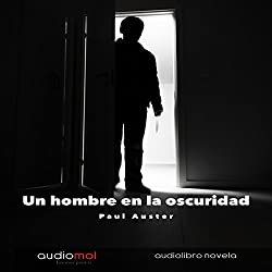 Un Hombre en la Oscuridad [Man in the Dark]