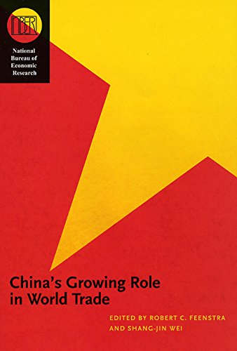 China's Growing Role in World Trade (National Bureau of Economic Research Conference Report)