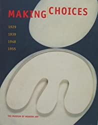 Making choices 1929, 1939, 1948, 1955