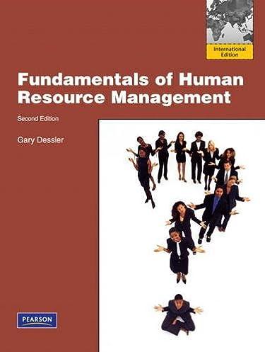 fundamentals of human resource management international editionfundamentals of human resource management international edition gary dessler 9780132570138 amazon com books