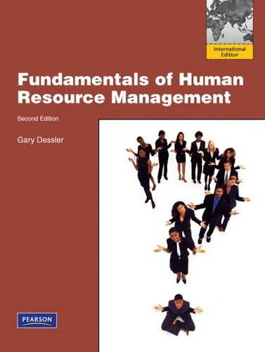 Fundamentals of Human Resource Management: International Edition