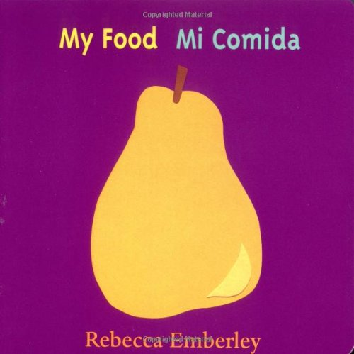 My Food / Mi Comida (English and Spanish Edition) (Food Recipes For 1 Year Old Child)