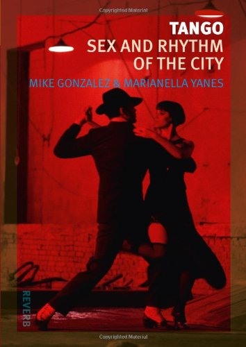 Tango: Sex And Rhythm Of The City (Reverb)