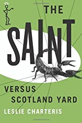 The Saint versus Scotland Yard (The Saint Series)