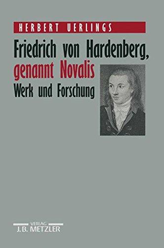 friedrich-von-hardenberg-genannt-novalis-werk-und-forschung