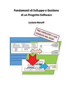 Fondamenti di sviluppo e gestione di un progetto software for Progetto software