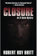 Closure: An Eli Quinn Mystery (Volume 1) Paperback