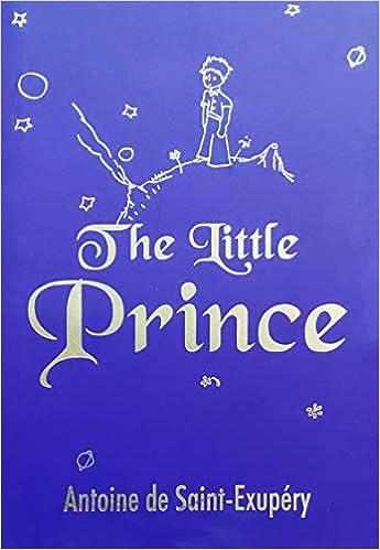 The Little Prince Antoine De St Exupery 9789386538222 Amazon Com Books