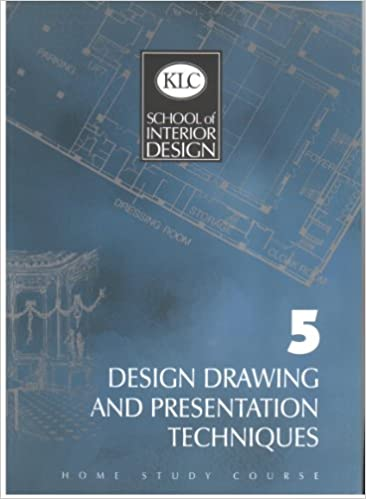 design drawing and presentation techniques home study course klc