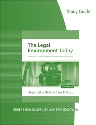 Book By Roger LeRoy Miller Study Guide for Miller/Cross' The Legal Environment Today: Business In Its Ethical, Regulatory, E-Co (7th Edition)