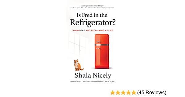 2ba6939a9dc Amazon.com  Is Fred in the Refrigerator   Taming OCD and Reclaiming ...