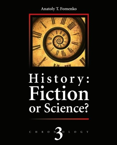 History: Fiction or Science?: Astronomical methods as applied to chronology. Ptolemy's Almagest. Tycho Brahe. Copernicus