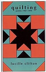 Quilting: Poems 1987-1990 (American Poets Continuum Series, Vol. 21)
