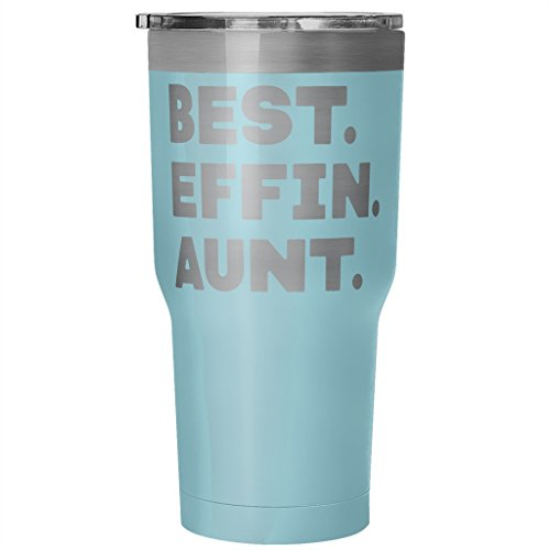 [ArtsyMod BEST EFFIN AUNT Premium Vacuum Tumbler, PERFECT FUNNY GIFT for Your Favorite Aunt from Niece, Nephew! Humorous Gift, Attractive Water Tumbler, 30oz. (Light Blue)] (Make King Arthur Costume)