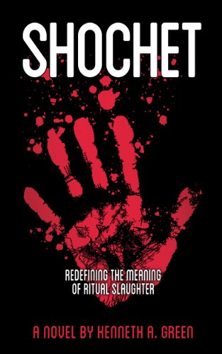 Shochet: Redefining The Meaning of Ritual Slaughter