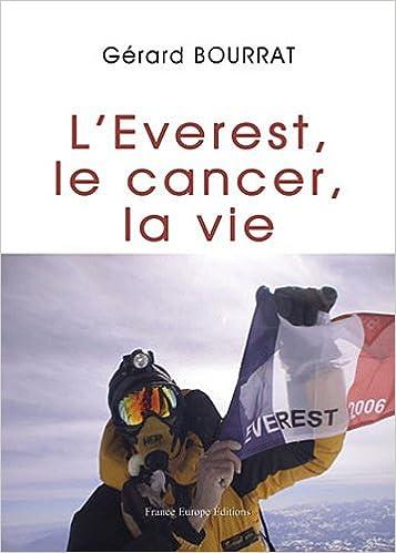 Lire un L'Everest, le cancer, la vie pdf