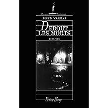 Debout les morts (Chemins nocturnes)