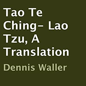 Tao Te Ching- Lao Tzu, A Translation Audiobook