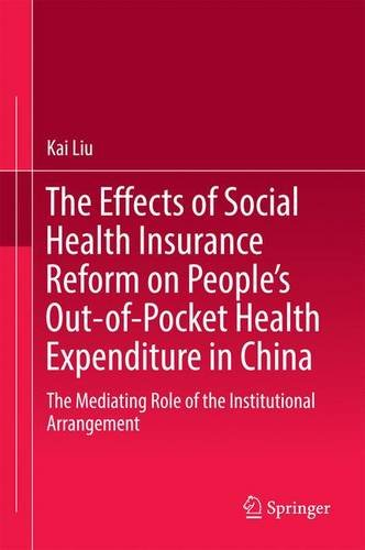 The Effects of Social Health Insurance Reform on People's Out-of-Pocket Health Expenditure in China: The Mediating Role