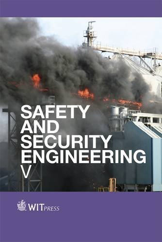 Safety and Security Engineering V (Wit Transactions on the Built Environment)