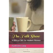 The Talk Show: A Biblical Skit for Modern Women