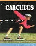 Calculus: Concepts & Applications Instructor's Guide