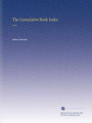 The Cumulative Book Index: 1910