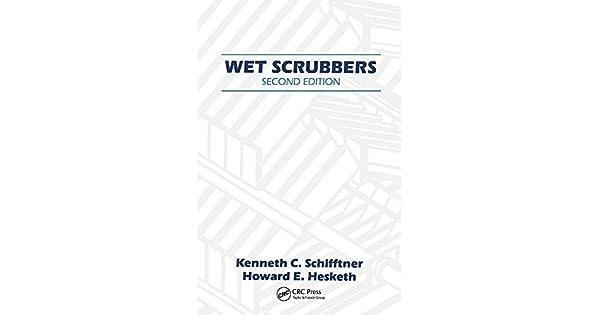 Wet Scrubbers: Howard D  Hesketh: Amazon com: Amazon US