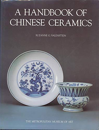 A Handbook of Chinese Ceramics (History Of Ceramics)
