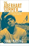 img - for The Aberhart Summer (Prairie Play Series, 17) by Massing, Conni, Nothof, Anne F., Powe, Bruce Allen (1999) Paperback book / textbook / text book