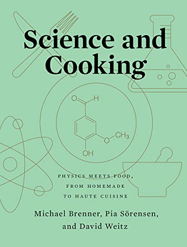 Book Cover: Science and Cooking: Physics Meets Food, From Homemade to Haute Cuisine