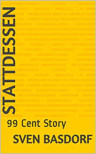 Stattdessen: 99 Cent Story (German Edition) (Liebe Brille)