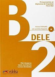 DELE Intermedio B2. Preparación al Diploma de Espanol: Übungsbuch mit CD