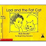 img - for Lad and the Fat Cat (Bob Books for Beginning Readers, Set 1, Book 11) book / textbook / text book