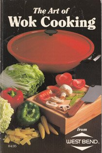 The Art of Wok Cooking from West Bend by West Bend Co