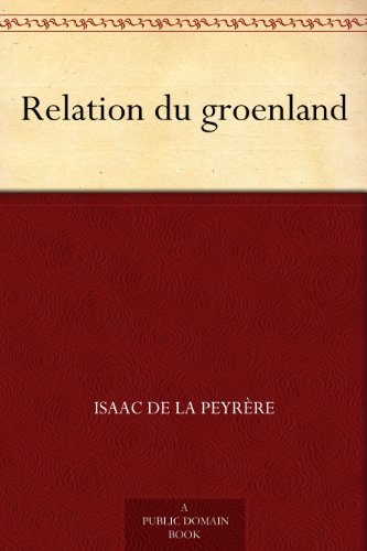 Relation du groenland (French Edition)